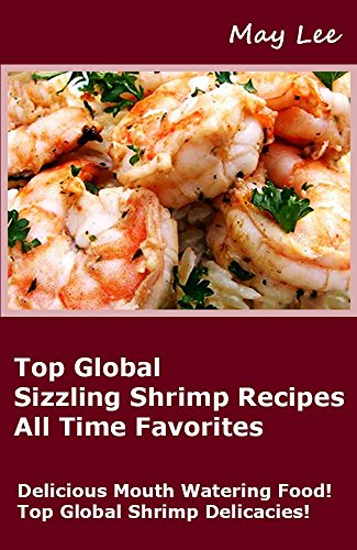 top global sizzling shrimp recipes all time favorites